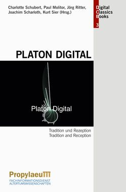 Platon Digital von Molitor,  Paul, Ritter,  Jörg, Scharloth,  Joachim, Schubert,  Charlotte, Sier,  Kurt