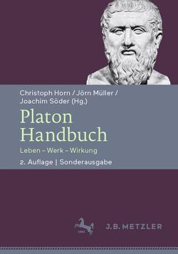Platon-Handbuch von Horn,  Christoph, Müller,  Jörn, Schriefl,  Anna, Söder,  Joachim, Walter,  Denis, Weber,  Simon