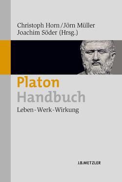 Platon-Handbuch von Horn,  Christoph, Müller,  Jörn, Schriefl,  Anna, Söder,  Joachim, Weber,  Simon