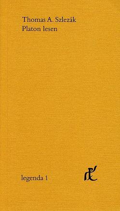 Platon lesen von Szlezák,  Thomas A.