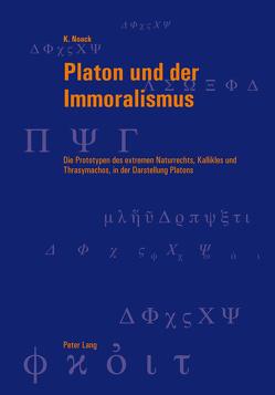 Platon und der Immoralismus von Noack,  Karsten