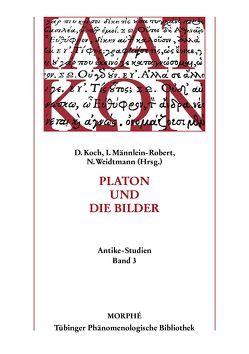 Platon und die Bilder von Koch,  Dietmar, Männlein-Robert,  Irmgard, Weidtmann,  Niels