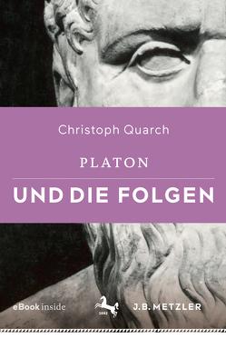 Platon und die Folgen von Quarch,  Christoph