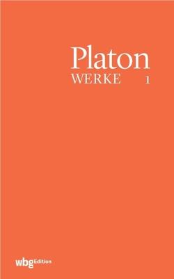 Platon Werke von Eigler,  Gunther, Hofmann,  Heinz, Kurz,  Dietrich, Platon, Schöpsdau,  Klaus, Staudacher,  Peter, Widdra,  Klaus