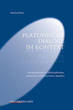 Platonische Dialoge im Kontext von Erler,  Michael
