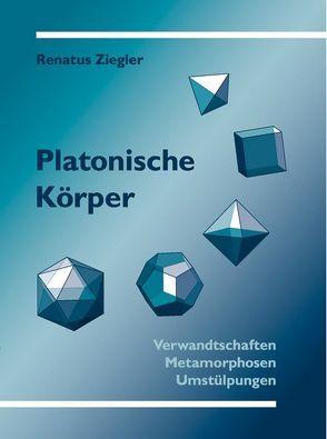 Platonische Körper von Ziegler,  Renatus