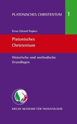 Platonisches Christentum von Popkes,  Enno-Edzard