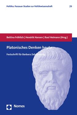 Platonisches Denken heute von Fröhlich,  Bettina, Hansen,  Hendrik, Heimann,  Raul