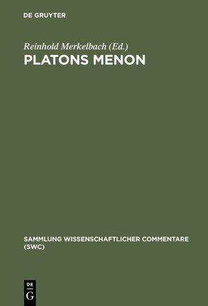 Platons Menon von Merkelbach,  Reinhold