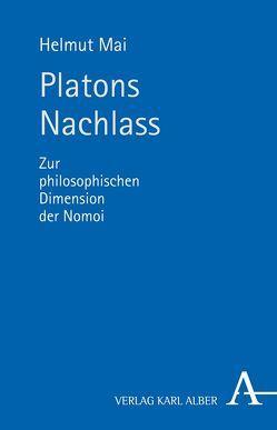 Platons Nachlass von Mai,  Helmut