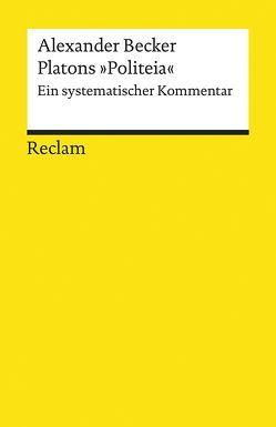 Platons »Politeia« von Becker,  Alexander