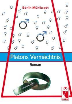 Platons Vermächtnis von Mühlbradt,  Bérlin