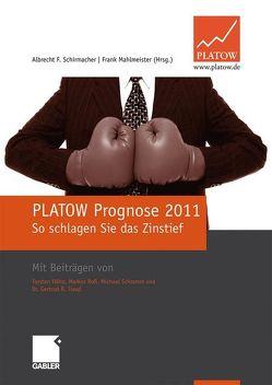 PLATOW Prognose 2011 von Mahlmeister,  Frank, Schirmacher,  Albrecht F.