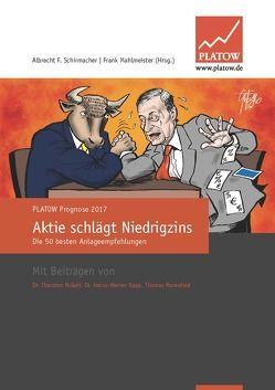 PLATOW Prognose 2017 von Mahlmeister,  Frank, Schirmacher,  Albrecht F.