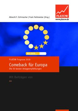 PLATOW Prognose 2018 von Mahlmeister,  Frank, Schirmacher,  Albrecht F.