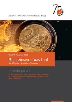 PLATOW Prognose 2020 von Mahlmeister,  Frank, Schirmacher,  Albrecht F.
