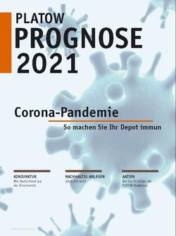 PLATOW Prognose 2021 von Mahlmeister,  Frank, Schirmacher,  Albrecht F.
