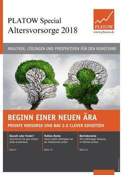 PLATOW Special Altersvorsorge 2018 von Schirmacher,  Albrecht F.