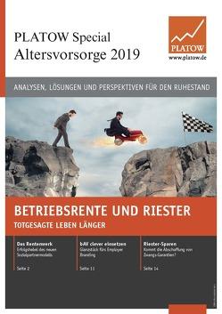 PLATOW Special Altersvorsorge 2019 von Schirmacher,  Albrecht F.