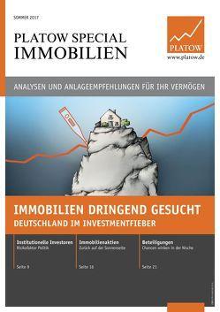 PLATOW Special Immobilien Sommer 2017 von Schirmacher,  Albrecht F.
