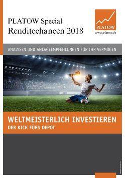 PLATOW Special Renditechancen 2018 von Mahlmeister,  Frank, Schirmacher,  Albrecht F.