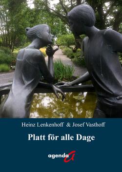 Platt för alle Dage von Lenkenhoff,  Heinz, Vasthoff,  Josef