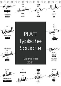 PLATT Typische Sprüche (Tischkalender 2021 DIN A5 hoch) von Viola,  Melanie