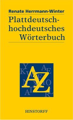 Plattdeutsch-hochdeutsches Wörterbuch von Herrmann-Winter,  Renate
