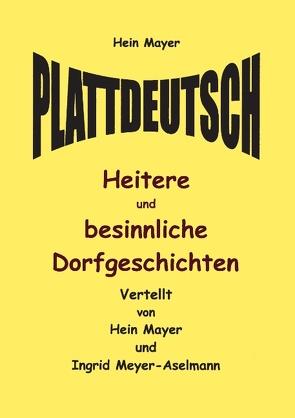 Plattdeutsch von Mayer,  Hein