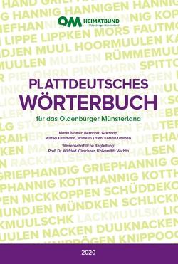 Plattdeutsches Wörterbuch für das Oldenburger Münsterland von Blömer,  Maria, Grieshop,  Bernd, Kuhlmann,  Alfred, Kürschner,  Wilfried, Thien,  Wilhelm, Ummen,  Kerstin