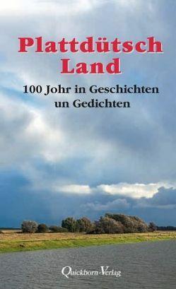 Plattdütsch Land von Bullerdiek,  Bolko, Straumer,  Ingrid