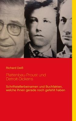 Plattenbau-Proust und Detroit-Dickens von Deiss,  Richard