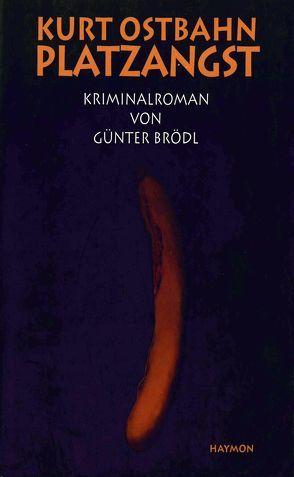 Platzangst von Günter Brödl, Kurt Ostbahn