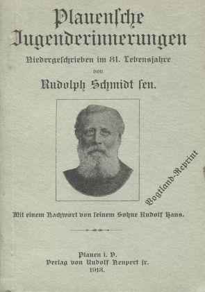 Plauensche Jugenderinnerungen von Richter,  J, Schmidt,  Rudolf