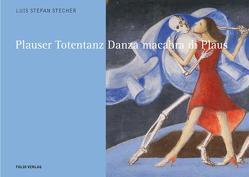 Plauser Totentanz/Danza macabra von Stecher,  Luis S