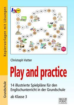 Play and practice – Grundschule von Vatter,  Christoph