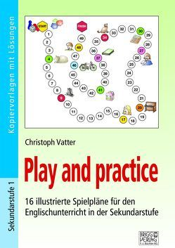 Play and practice – Sekundarstufe von Vatter,  Christoph