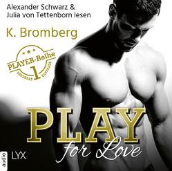 Play for Love von Betzenbichler,  Richard, Bromberg,  K., Schwarz,  Alexander, Tettenborn,  Julia von