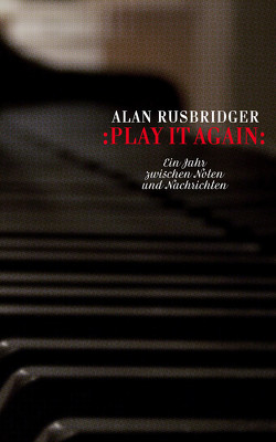 Play it again von Elson,  Simon, Rusbridger,  Alan, Stier,  Kattrin