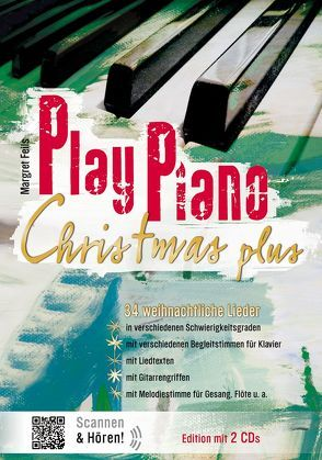 Play Piano / Play Piano Christmas Plus – mit 2 CDs von Feils,  Margret