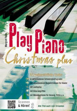 Play Piano / Play Piano Christmas Plus von Feils,  Margret