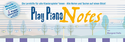 Play Piano Notes von Feils,  Margret