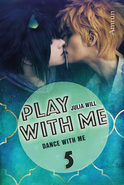 Play with me 5: Dance with me von Will,  Julia