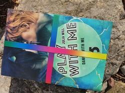 Play with me – Starterpack Bände 1 bis 5 von Will,  Julia