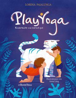 Play Yoga von Lang,  Anna, Pajalunga,  Lorena