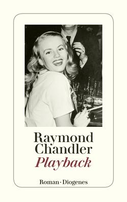 Playback von Chandler,  Raymond, Teichmann,  Wulf