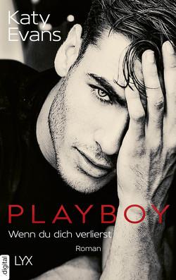 Playboy – Wenn du dich verlierst von Evans,  Katy, Link,  Michaela