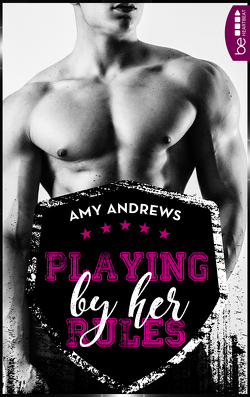 Playing by her Rules von Andrews,  Amy, Neumann,  Sabine