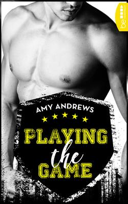 Playing the Game von Andrews,  Amy, Neumann,  Sabine