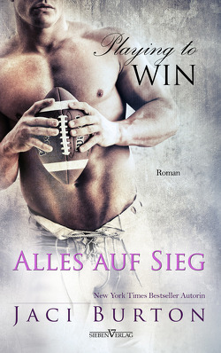 Playing to Win – Alles auf Sieg von Burton,  Jaci, Campbell,  Martina